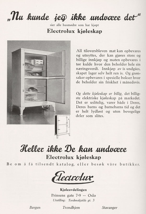 Et uslitelig kjøleskap som varer både i «Deres, Deres barns og barnebarns tid», lover rekla-men. Bilde fra reklame for Elektrolux, 1931